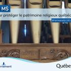20 M$ pour protéger le patrimoine religieux québécois